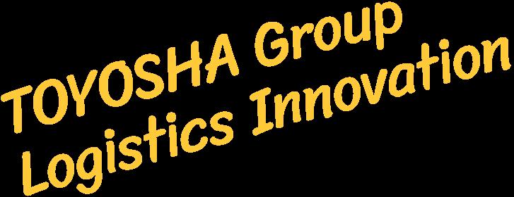 TOYOSHA Group Logistics Innovation